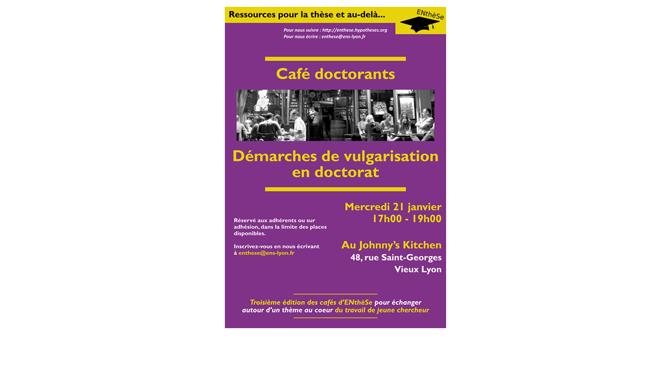 Démarches de vulgarisation en doctorat – Compte rendu du café doctorant du 21.01.2015